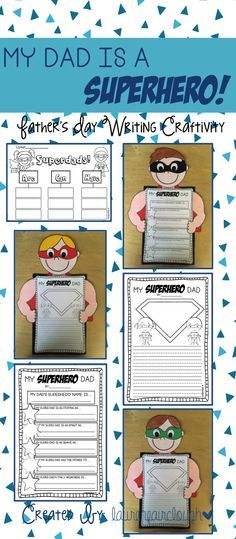 Father's Day Writing Craftivity! My SuperHero Dad! Writing activities and craft suitable for all grades!