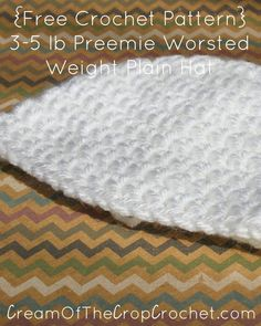 3-5 lb Preemie Worsted Weight Plain Hat Pattern