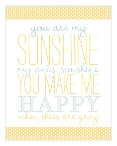 Jack & Emma: {free printable} Nursery Art  This song is a must in any future nursery. The rest of the lyrics are sad, but I used to love this song as a kid.