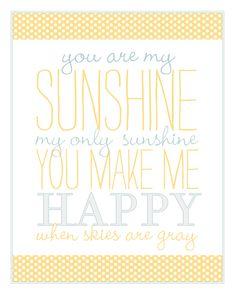You are my sunshine kids printables