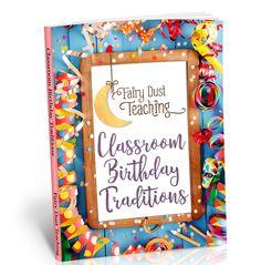 classroom birthday traditions from Fairy Dust Teaching Classroom Birthday, Birthday Board, Preschool Classroom, Kindergarten Activities, Preschool Ideas, Teacher Organisation, Fairy Dust Teaching, Toddler Teacher, Birthday Traditions