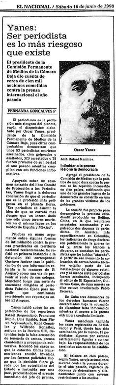 Ser periodista es lo más riesgoso que existe. Oscar Yanes. Publicado el 16 de junio de 1990.