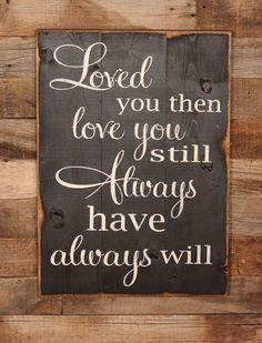 Large Wood Sign  Loved You Once Love You Still door dustinshelves, $35.00