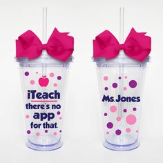 iTeach+There's+No+App+w/name++Acrylic+Tumbler+by+SweetSipsters,+$15.00