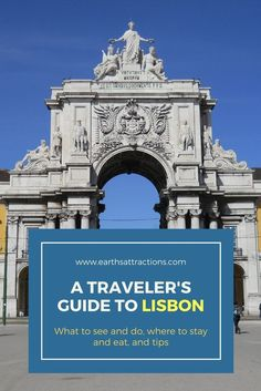 A traveler's guide to Lisbon, Portugal - the guide includes the famous attractions, off the beaten path things to see and do, hotels and restaurants, and tips. Travel in Europe.