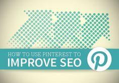 Small Biz Social Friday: How to Use Pinterest to Improve SEO