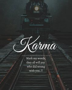 All aboard the Karma train! Karma Quotes Truths, Destiny Quotes, True Feelings Quotes, Reality Quotes, True Quotes, Book Quotes, Words Quotes, Quotes About Attitude, Life Quotes Pictures