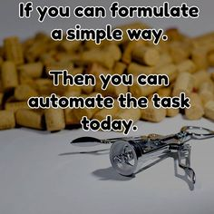 If you can formulate the task and distill it down to simple steps with no subjective decision making or timing then then you can probably automate it.⠀ ⠀ Sometimes its worth trying - just for the challenge. You might even learn that the human contributes more to the task than you thought.⠀ ⠀ #entrepreneurship #entrepreneur #startups #techbusiness #firsttimeentrepreneur #idea #motivation #inspiration #quoteoftheday #business #software #thoughtfortheday