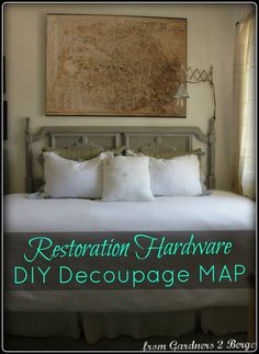 from Gardners 2 Bergers: ➷ Restoration Hardware Decoupage Map ▫Knock Off▫ ➹