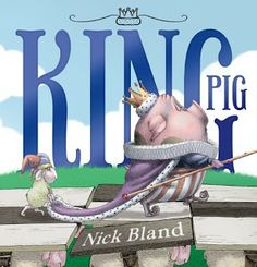 Two Childrens Book Reviews, King Pig, and The Very Brave Bear - The Book Chook