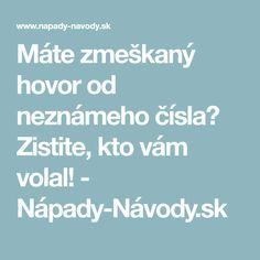 Máte zmeškaný hovor od neznámeho čísla? Zistite, kto vám volal! - Nápady-Návody.sk Pc Mouse, Learn To Crochet, Internet, Good Things, Android, Learning, Phone, Facebook, Youtube