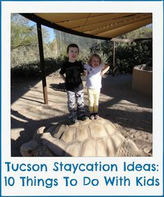 Staycation Ideas: What to do in Tucson