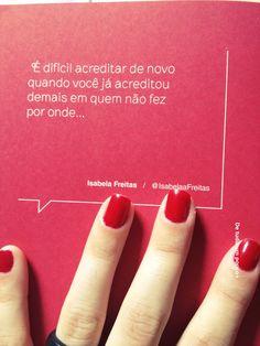 #confiança - Via Isabela Freitas <3