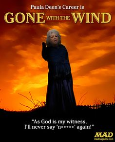 mad magazine the idiotical Paula Deen's Career: Gone With the Wind Idiotical Originals, Celebrities, Paula Deen, Scandal, Food Network, Gone With the Wind, Movie Posters, Tragic Tapas Mishaps