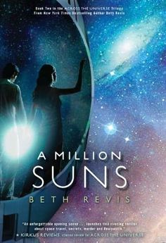 A Million Suns by Beth Revis WHY WAS THIS COVER CHANGED? NOW ALL WE HAVE IS YELLOW BACKGROUND AND WEIRD LETTERS. THIS IS FREAKING AWESOME.