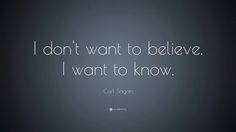 ~ Carl Sagan