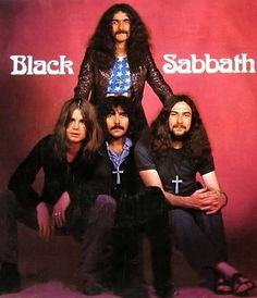 Black Sabbath. Formed in 1968 in the gritty, sooty industrial city of Birmingham England. The large aluminum crosses they wear were made by Ozzy's father (a tool maker)