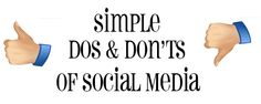 Simple Dos/Don'ts of Social Media.  www.memarketingservices.com
