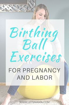 Birthing Ball Exercises for Pregnancy and Labor! - If you are wanting to achieve a natural pregnancy and labor, you are going to want to learn how to - Pregnancy Labor, Pregnancy Workout, Pregnancy Checklist, Pregnancy Quotes, Pregnancy Advice, Pregnancy Outfits, Birthing Ball, Prenatal Yoga, Tricks