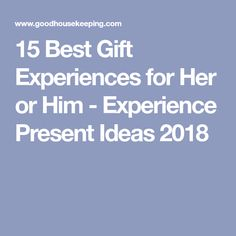 15 Best Gift Experiences For Her Or Him