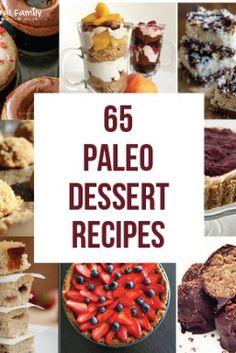 65 Best Paleo Dessert Recipes - Dessert without the Guilt