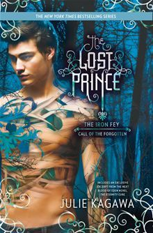 The Lost Prince By: Julie Kagawa. Click here to buy this eBook; http://www.kobobooks.com/ebook/The-Lost-Prince/book-2oc51nYjwUWwylgti9ulDQ/page1.html# #kobo #ebooks