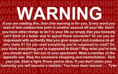 Fight Club - At the beginning of the movie, after the traditional copyright warning, there is a second warning that flashes for a second.