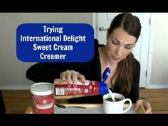 Trying International Delight Sweet Cream Creamer - YouTube