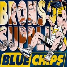 """ACTION BRONSON - """"BLUE CHIPS"""""""
