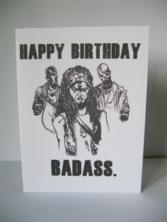 The walking dead card birthday card rick grimes happy birthday handmade the walking dead birthday card featuring michonne zombies and happy birthday badass would make a funny birthday card for those kickass friends m4hsunfo