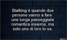 Stalking è quando due persone