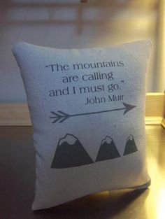 Gift for him mountain pillow John Muir quote throw pillow cabin home decor