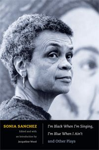 This collection brings together for the first time the plays of Sonia Sanchez, a prolific, award-winning poet and one of the most prominent writers in the Black Arts movement.