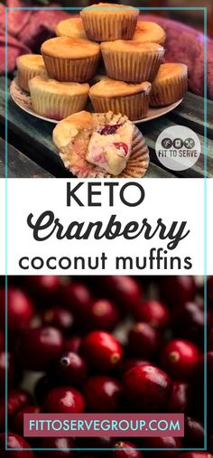 Keto Cranberry Coconut Muffins a delicious way to enjoy fresh or frozen cranberries on a low carb or keto diet. #keto #lowcarb #Ketomuffins #lowcarbmuffins