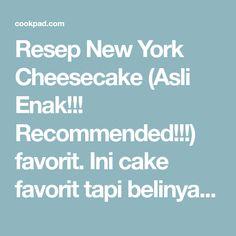 Resep New York Cheesecake Asli Enak Recommended Oleh Dapur Kebul Resep Di 2020 Sour Cream Resep New York