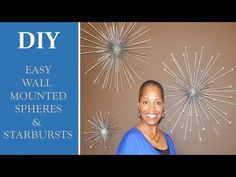 This video features 3 DIY's on how to make beautiful wall mounted spheres OR starburst. These goodies were inspired by similar items found at Z Gallerie. The...