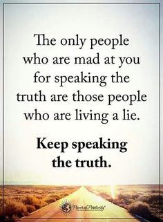 Keep Speaking the Truth !
