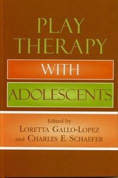 Play Therapy with Adolescents:Amazon:Books