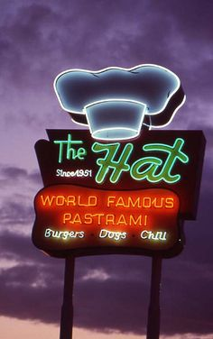 The Hat Since 1931 World Famous Pastrami ~ Retro Neon Sign.Glendora, California..(Route 66)