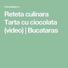 Reteta culinara Tarta cu ciocolata (video) | Bucataras