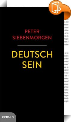 Deutsch sein    :  »Wir kommen nicht umhin, uns die Frage zu stellen, was es noch bedeuten kann, Deutsch zu sein.  Und sei es nur zur Entlarvung und Bekämpfung unheilvoller Tendenzen und politischer Kräfte, die der Welt und Volk und Vaterland noch niemals Gutes gebracht haben.«