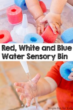 White and Blue Water Sensory Bin - Simple Fun for Kids Sensory Activities for Kids: Simple Red, White and Blue Water Sensory Bin for all ages, even babies!Sensory Activities for Kids: Simple Red, White and Blue Water Sensory Bin for all ages, even babies! Baby Sensory, Sensory Bins, Sensory Activities, Sensory Play, Infant Activities, Summer Activities, Preschool Activities, Sensory Rooms, Sensory Table
