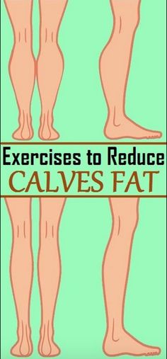 The Best And Effective Exercises To Reduce Calves Fat – Toned Chick