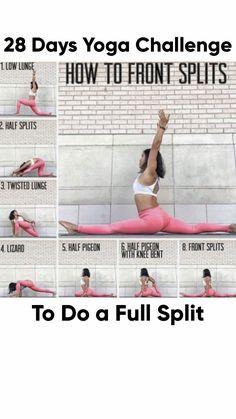 28 day yoga challenge for a full split - Yoga Fitness Ideas Yoga Bewegungen, Sup Yoga, Ashtanga Yoga, Pilates Yoga, Iyengar Yoga, Vinyasa Yoga, Fast Weight Loss Tips, Yoga For Weight Loss, Weight Gain