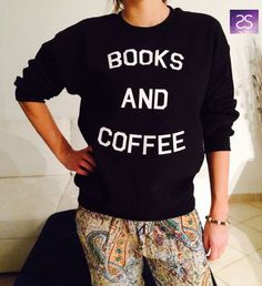Welcome to Stupid Style shop :)    For sale we have these Books and coffee sweatshirt!    Very popular on sites like Tumblr and blogs!      Can't