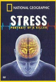National Geographic Stress Portrait Of A Killer Watch Online. National Geographic investigates the root causes and eventual effects of stress.