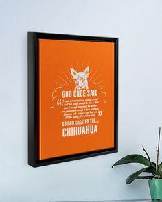 God Once Said Chihuahua Dog T-Shirt - Burnt Orange chihuahua yorkie mix puppies, chihuahua pomeranian mix, chihuahua tattoo small #chihuahuasoginstagram #chihuahuapeanut #ChihuahuaCool, dried orange slices, yule decorations, scandinavian christmas Chihuahua Terrier Mix, Chihuahua Dogs, Framed Canvas Prints, Canvas Frame, Yule, Yorkie, God, T Shirt, Poster