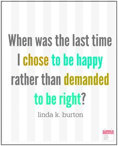 when was the last time i chose to be happy
