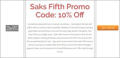 Saks Fifth Promo Code: 10% Off  Brought to you by http://www.imin.com and http://www.imin.com/store-coupons/saks-fifth