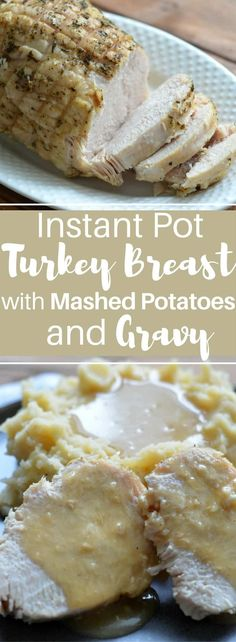 How to maketurkey breast with mashed potatoes and gravy in your slow cooker. Instant Pot Turkey Breast with Mashed Potatoes and Gravy